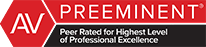 AV Preeminent Peer Rated for Highest Level of Professional Excellence
